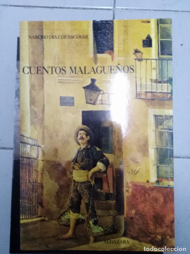 CUENTOS MALAGUEÑOS NARCISO DIAZ ESCOBAR (Libros sin clasificar)