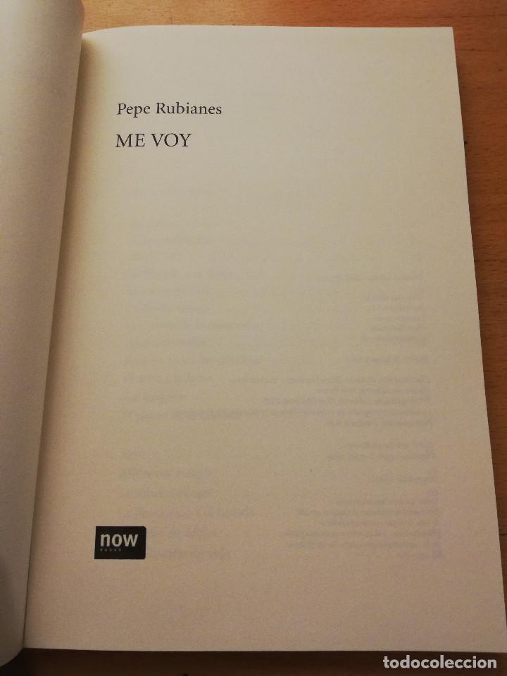 Libros: ME VOY (PEPE RUBIANES) - Foto 2 - 155863710