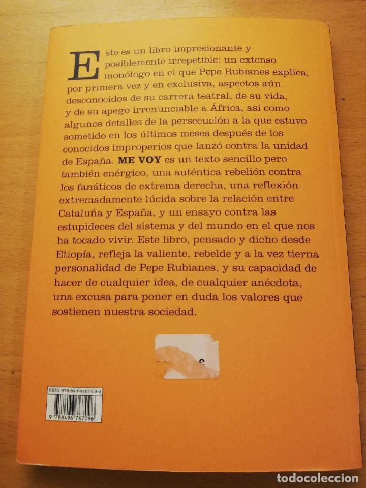 Libros: ME VOY (PEPE RUBIANES) - Foto 5 - 155863710