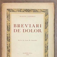 Libros: BREVIARI DE DOLOR. - SAPERAS, MIQUEL. DEDICAT A JOSEP MARIA JUNOY. Lote 123245855