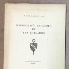 Libros: ICONOGRAFÍA ESPAÑOLA DE SAN BERNARDO. - DURÁN, RAFAEL M. 100 LÁMINAS.. Lote 123183522