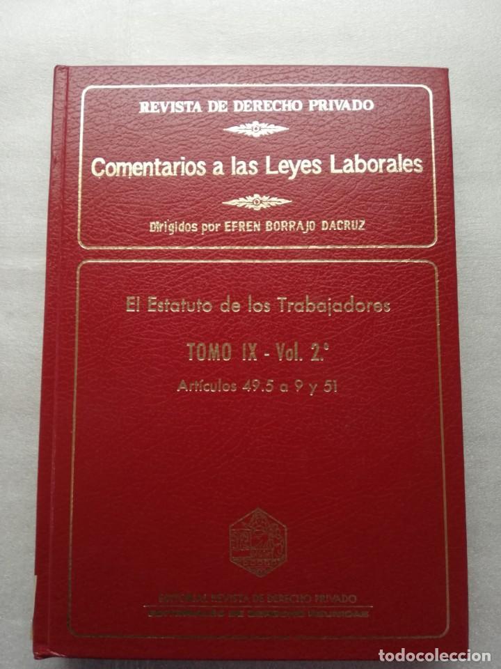 ESTATUDO DE LOS TRABAJADORES , COMENTARIOS A LAS LEYES LABORALES EFREN BORRAJO (Libros sin clasificar)