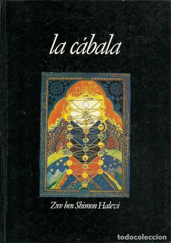 LA CABALA ZEV BEN SHIMON HALEVI (Libros sin clasificar)