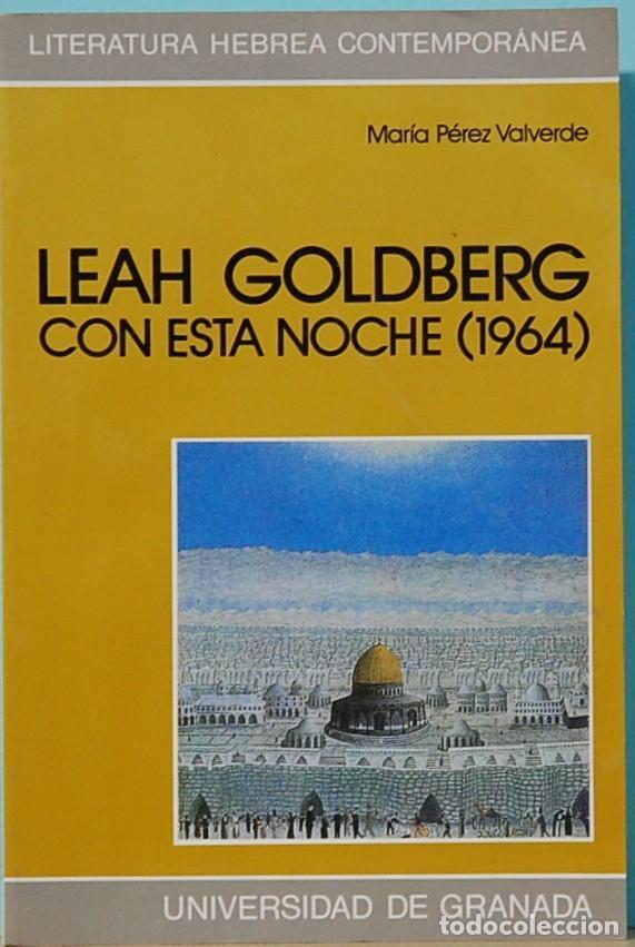 LMV - LEAH GOLDBERG. CON ESTA NOCHE (1964). UNIVERSIDAD DE GRANADA. 1994 (Libros sin clasificar)