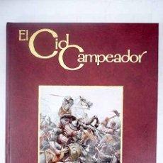 Libros: EL CID CAMPEADOR: SAYYIDI : HISTORIA ILUSTRADA DE RODRIGO DÍAZ DE VIVAR. Lote 156018420