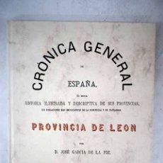 Libros: CRÓNICA DE LA PROVINCIA DE LEÓN. Lote 156019656