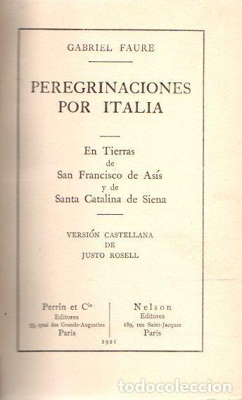 PEREGRINACIONES POR ITALIA - FAURE, GABRIEL (Libros sin clasificar)