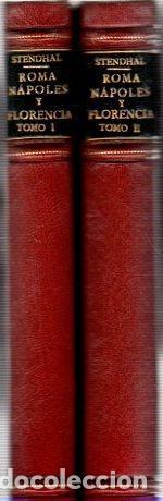 ROMA, NÁPOLES Y FLORENCIA. TOMOS I Y II - STENDHAL (Libros sin clasificar)
