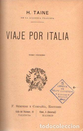 VIAJE POR ITALIA. TOMOS I, II Y III - TAINE, H. (Libros sin clasificar)