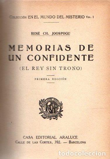 MEMORIAS DE UN CONFIDENTE (EL REY SIN TRONO) - JOOSPOGU, RENÉ CH. (Libros sin clasificar)