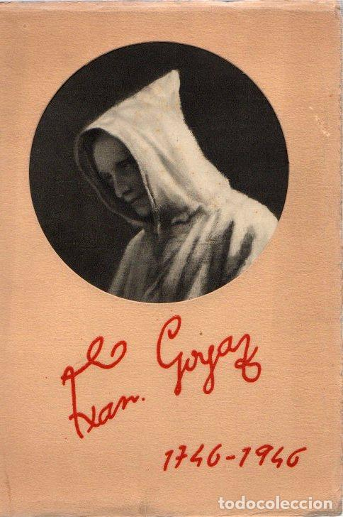 GOYA 1746-1946 - VVAA (Libros sin clasificar)