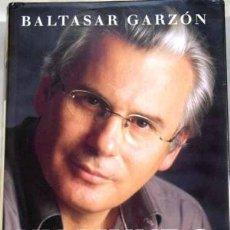 Libros: UN MUNDO SIN MIEDO - GARZÓN,BALTASAR. Lote 156039644