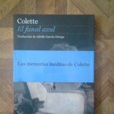 Libros: COLETTE - EL FANAL AZUL. Lote 156050514