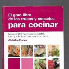 Libros: GRAN LIBRO DE LOS TRUCOS Y CONSEJOS PARA COCINAR - EL. Lote 156448817