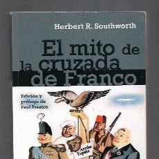 Libros: MITO DE LA CRUZADA DE FRANCO - EL. Lote 156448830