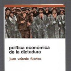 Libros: POLITICA ECONOMICA DE LA DICTADURA. Lote 156448874
