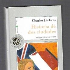 Libros: HISTORIA DE DOS CIUDADES. Lote 156448876