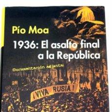 Libros: 1936, EL ASALTO FINAL A LA REPÚBLICA. Lote 156451289