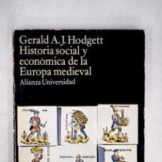 Libros: HISTORIA SOCIAL Y ECONÓMICA DE LA EUROPA MEDIEVAL. Lote 156464073