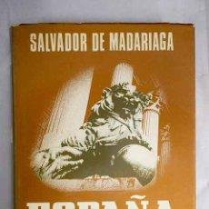 Libros: ESPAÑA: ENSAYO DE HISTORIA CONTEMPORÁNEA. Lote 156464078
