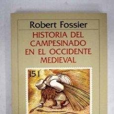 Libros: HISTORIA DEL CAMPESINADO EN EL OCCIDENTE MEDIEVAL (SIGLOS XI-XIV). Lote 156464084