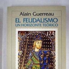 Libros: EL FEUDALISMO: UN HORIZONTE TEÓRICO. Lote 156464100