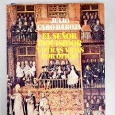 Libros: EL SEÑOR INQUISIDOR Y OTRAS VIDAS POR OFICIO. Lote 156464126
