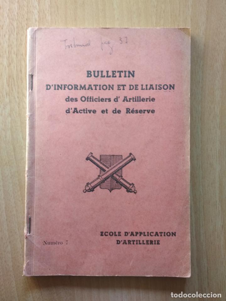 BULLETIN D'INFORMATION ET DE LIAISON DES OFFICIERS D'ARTILLERIE D'ARCTIVE ET DE RÉSERVE NUMÉRO 7 (Libros sin clasificar)