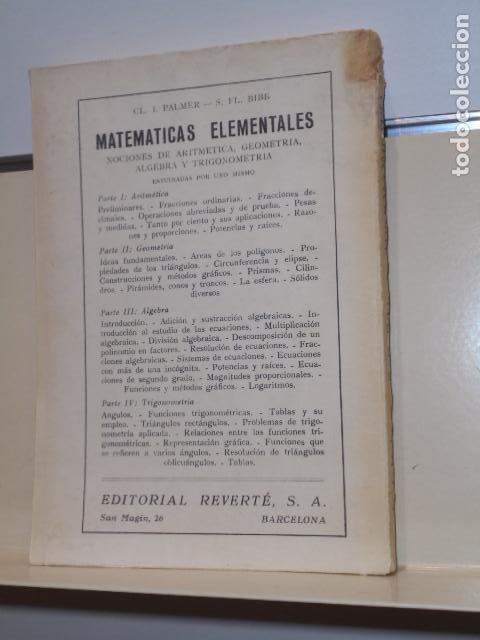 Libros: MATEMATICAS ELEMENTALES TRIGONOMETRIA CON 4000 EJEMPLOS Y SOLUCIONES C. I. PALMER - REVERTE - 1950 - Foto 3 - 156548486