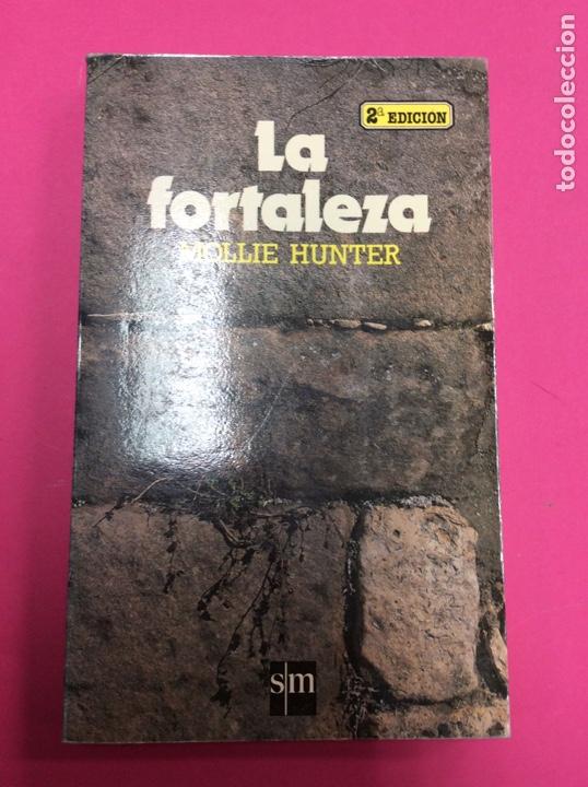 LA FORTALEZA - MOLLIE HUNTER - SM (Libros sin clasificar)