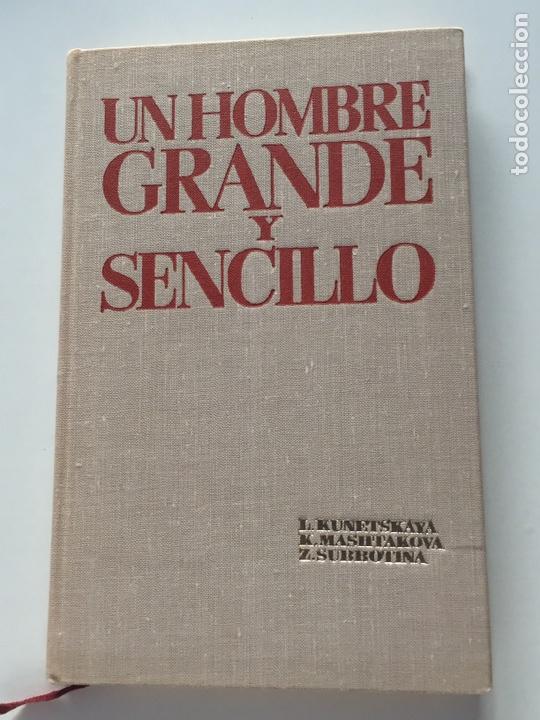 Libros: UN HOMBRE GRANDE Y SENCILLO. En el despacho y la vivienda de V.I. Lenin en el Kremlin. - KUNETSKAYA - Foto 3 - 156565734