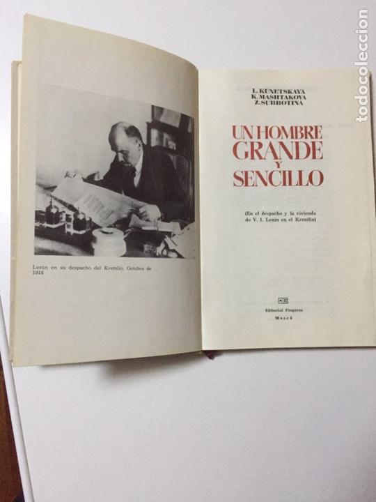 Libros: UN HOMBRE GRANDE Y SENCILLO. En el despacho y la vivienda de V.I. Lenin en el Kremlin. - KUNETSKAYA - Foto 6 - 156565734