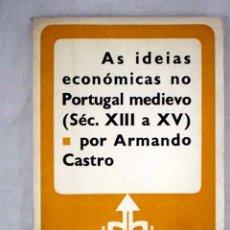 Livres: AS IDEIAS ECONÓMICAS NO PORTUGAL MEDIEVO (SÉC. XIII A XV). Lote 156579966