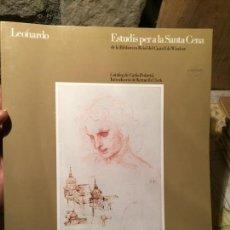 Libros: LEONARDO. ESTUDIS PER A LA SANTA CENA - CATÁLOGO DE CARLO PEDRETI - FUNDACIÓ LA CAIXA DE PENSIONS. Lote 156628782