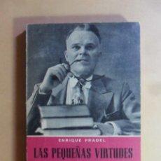 Libros: LAS PEQUEÑAS VIRTUDES DEL EDUCADOR - ENRIQUE PRADEL - ED. PAULINAS - 1959. Lote 156648746