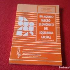 Libros: LIBRO UN MODELO MACRO-ECONÓMICO DEL EQUILIBRIO GLOBAL ADOLFO RODERO ETEA 1998 VER FOTO 175 PÁGINAS . Lote 157063450