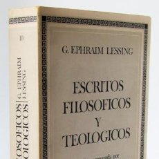 Libros: LESSING, G. E.: ESCRITOS FILOSÓFICOS Y TEOLÓGICOS (EDITORA NACIONAL) (CB). Lote 157090826
