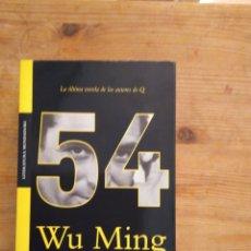 Libros: WU MING, '54'. Lote 157124936