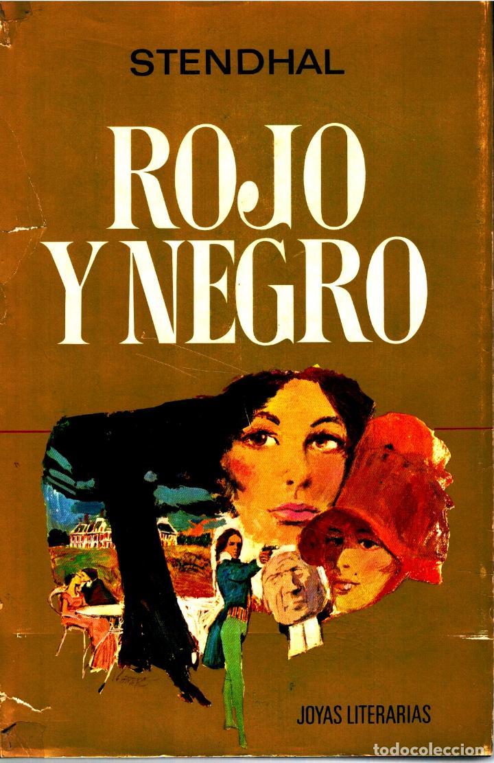 ROJO Y NEGRO (COL. JOYAS LITERARIAS) - STENDHAL (TRADUCCIÓN DE AURORA MARTÍN, CUBIERTA DE LOZANO OLI (Libros sin clasificar)