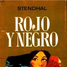 Libros: ROJO Y NEGRO (COL. JOYAS LITERARIAS) - STENDHAL (TRADUCCIÓN DE AURORA MARTÍN, CUBIERTA DE LOZANO OLI. Lote 157190734