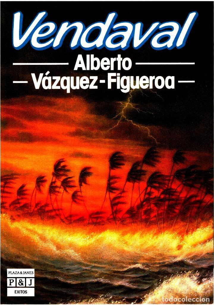 VENDAVAL (THE GALE, SPANISH EDITION) - ALBERTO VÁZQUEZ-FIGUEROA (Libros sin clasificar)