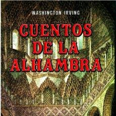 Libros: CUENTOS DE LA ALHAMBRA (CLUB EVEREST) - WASHINGTON IRVING. Lote 157191666