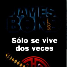 Libros: SOLO SE VIVE DOS VECES, JAMES BOND 007 (YOU ONLY LIVE TWICE, SPANISH EDITION) - IAN FLEMING. Lote 157192746