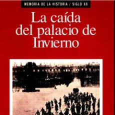 Libros: LA CAI?DA DEL PALACIO DE INVIERNO (MEMORIA DE LA HISTORIA) (SPANISH EDITION) - FERNANDO SCHWARTZ. Lote 157193062