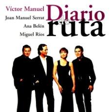Libros: EL GUSTO ES NUESTRO: DIARIO DE RUTA - VICTOR MANUEL, JOAN MANUEL SERRAT, ANA BELÉN Y MIGUEL RÍOS. Lote 157193385