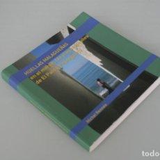 Libros: LIBRO: HUELLAS MALAGUEÑAS EN EL MONTE, LAS PLAYAS Y CALLES DE EL PALO Y PEDREGALEJO - MALAGA . Lote 157408326