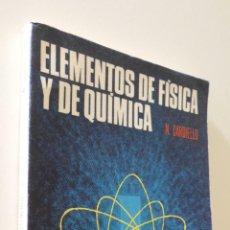 Livres: ELEMENTOS DE FÍSICA Y DE QUÍMICA - CARDIELLO. Lote 157674108
