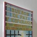 Libros: SUEÑOS DE PAZ Y ESPERANZA - CAZORLA. Lote 157674742