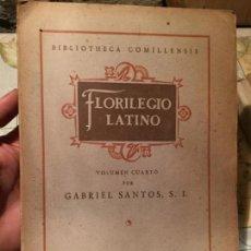 Libros: ANTIGUO LIBRO FLORILEGIO LATINO POR GABRIEL SANTOS S.L. AÑO 1948. Lote 157962794