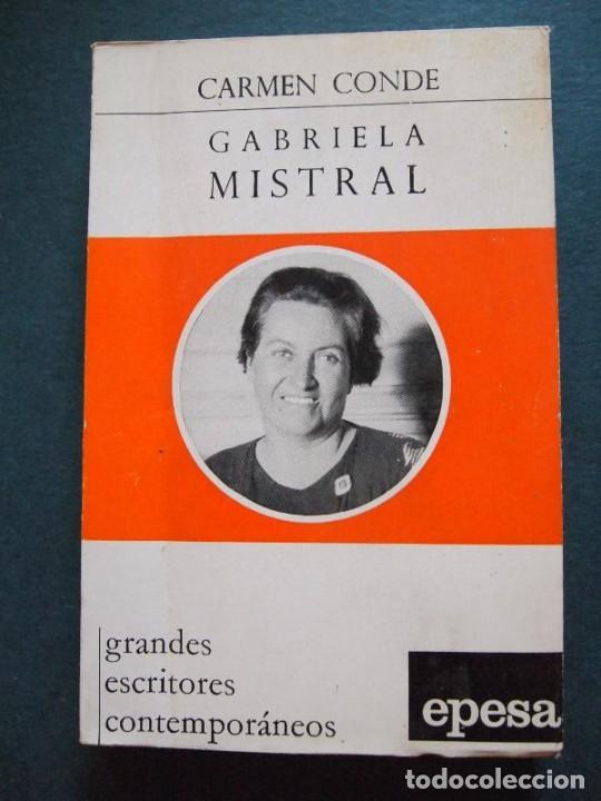 (MISTRAL, GABRIELA) CONDE, CARMEN - GABRIELA MISTRAL. (Libros sin clasificar)